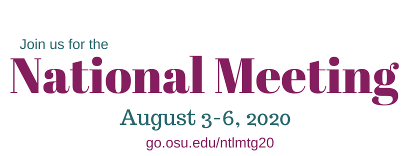 Join us at the National Meeting from August 3-6, 2020. Register at go.osu.edu/ntlmtg20